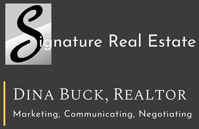 Signature Real Estate | Dina Buck, Realtor